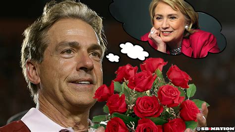 Nick Saban would only cheat on his wife with 'Hillary F