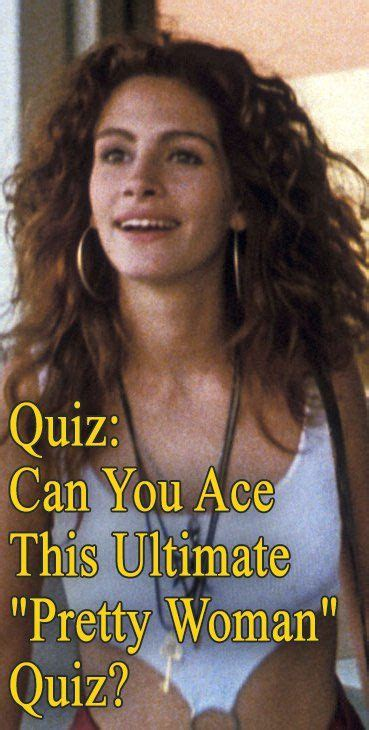 Pretty Woman Quiz: How Much Do You Know About the Iconic