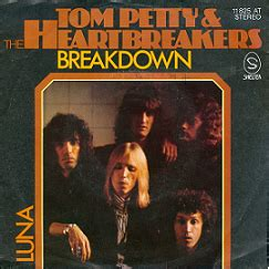 Breakdown (Tom Petty and the Heartbreakers song) - Wikipedia