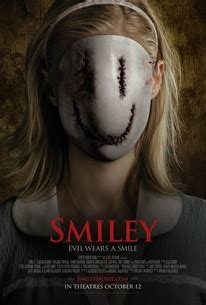 Smiley (2012) - Rotten Tomatoes