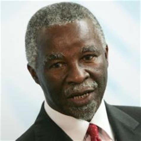 TOP 25 QUOTES BY THABO MBEKI (of 169)   A-Z Quotes