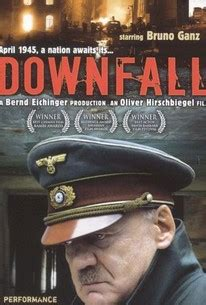 Downfall (Der Untergang) (2004) - Rotten Tomatoes