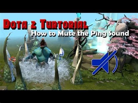 Dota 2 Tutorial - How to Mute the Map Ping Sound - YouTube